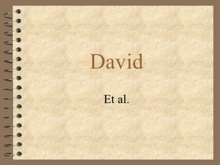 David Et al.