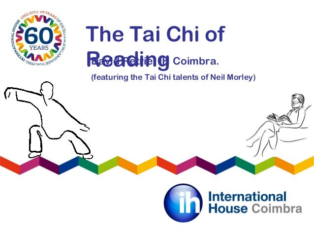 The Tai Chi ofReadingDavid Petrie, IH Coimbra.(featuring the Tai Chi talents of Neil Morley)