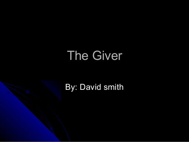 The GiverBy: David smith