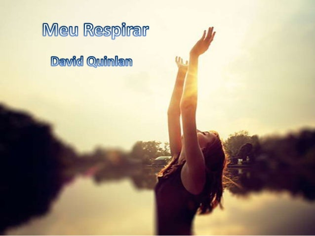 David Quinlan - Meu Respirar