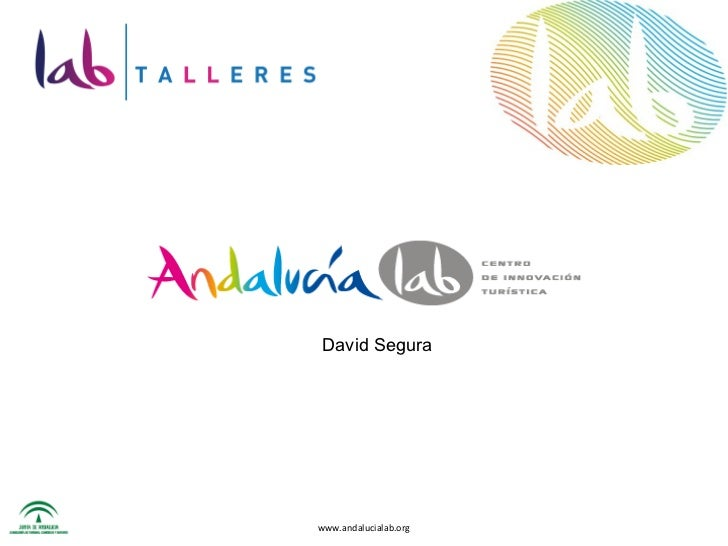 www.andalucialab.org David Segura