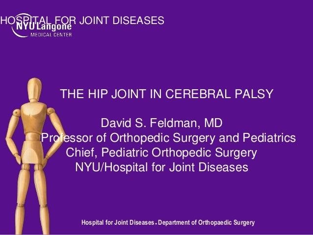 The Hip Joint in Cerebral Palsy | David S. Feldman, MD