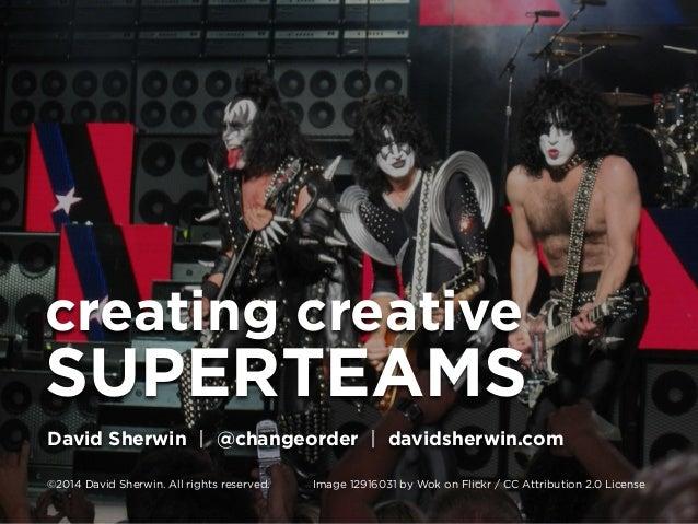 Creating Creative Superteams