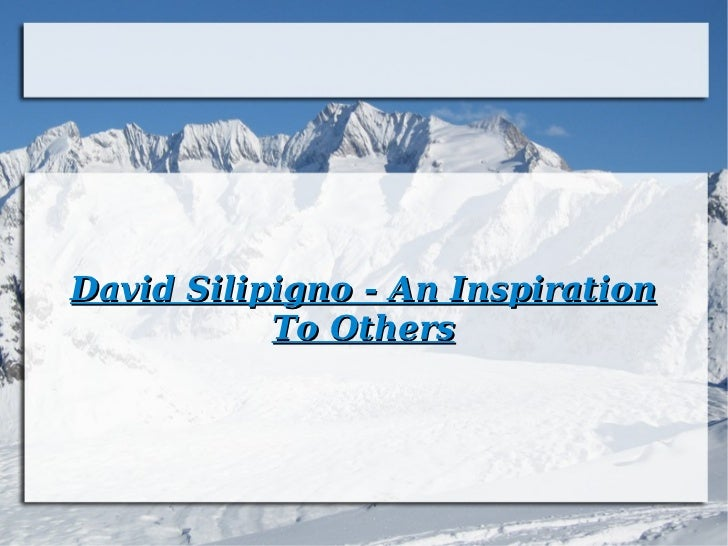 David silipigno   an inspiration to others