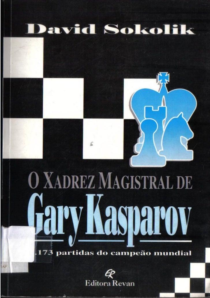 David sokolik   xadrez magistral de garry kasparov
