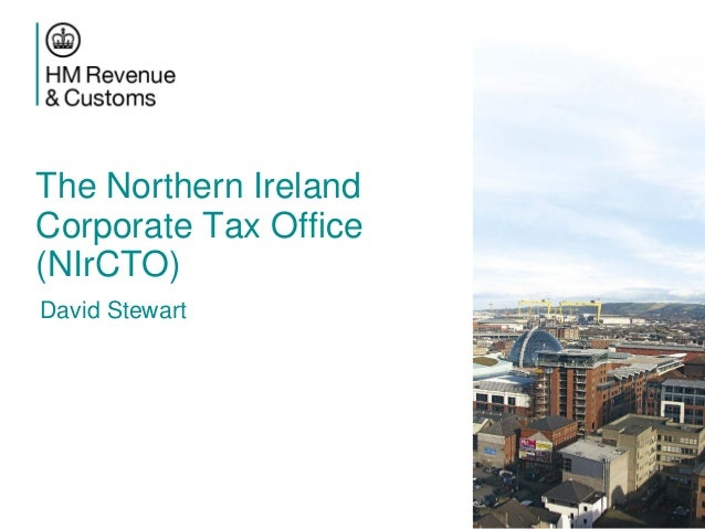 The Northern Ireland Corporate Tax Office (NIrCTO), David Stewart