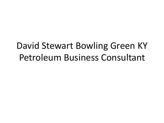 David Stewart Bowling Green KY Petroleum Business Consultant