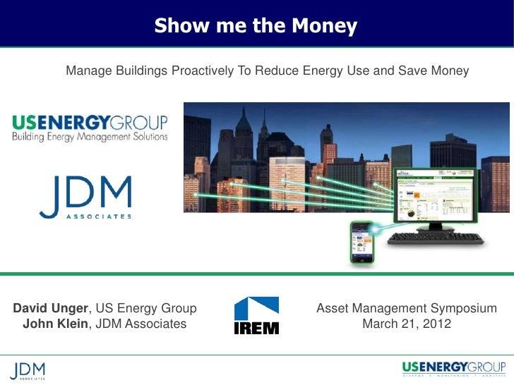 Show Me The Money: Building Management Workshop