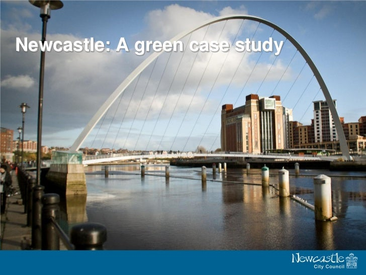 Newcastle: A green case study