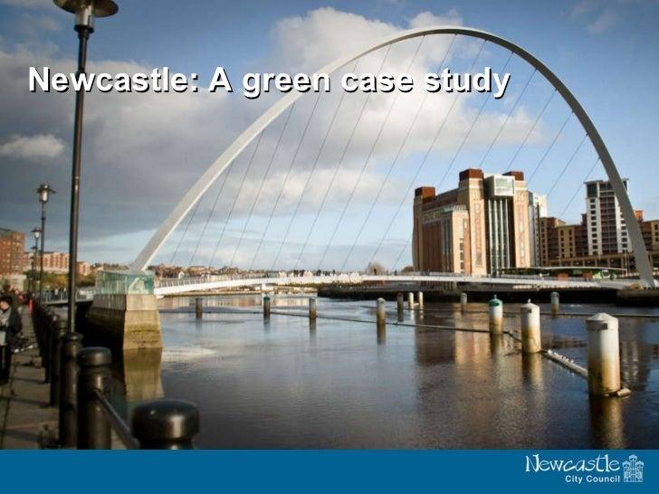 Newcastle: A green case study