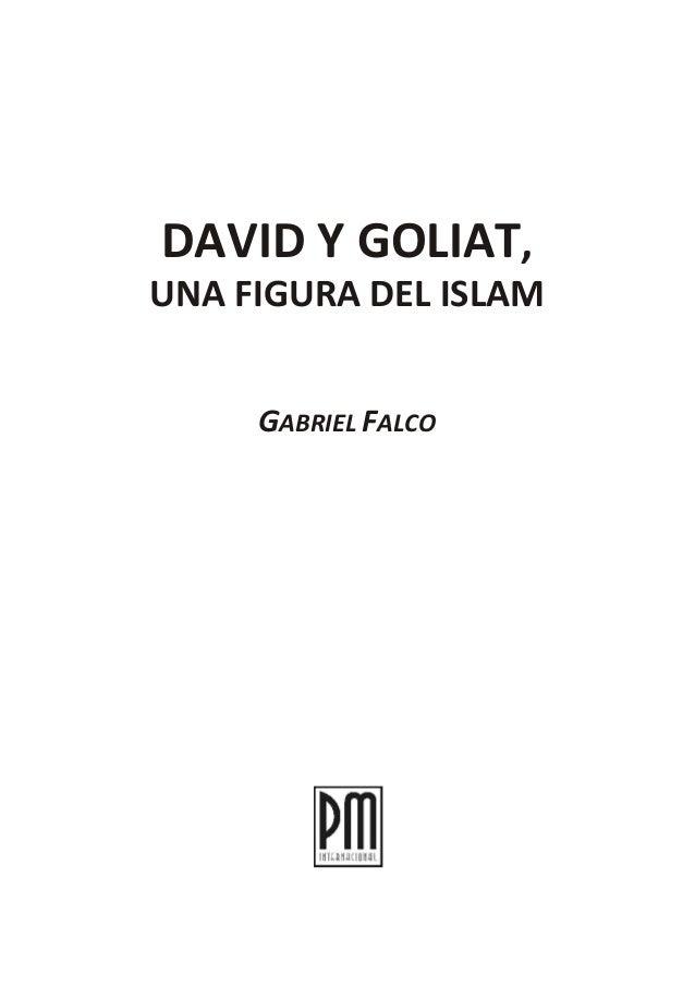 DAVID Y GOLIAT, UNA FIGURA DEL ISLAM GABRIEL FALCO