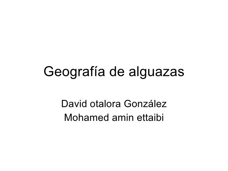 Geografía de alguazas David otalora González Mohamed amin ettaibi