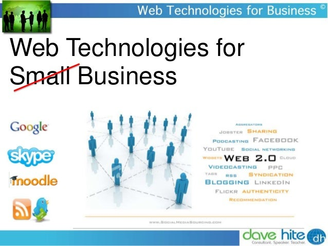 Web Technologies for Small Business