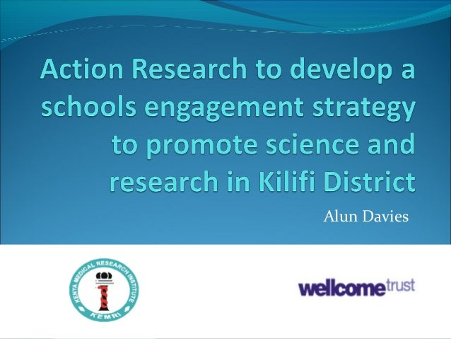 Action Research to develop a schools engagement strategy to promote science and research in Kilifi District