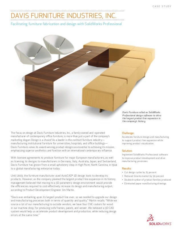 The focus on design at Davis Furniture Industries, Inc., a family-owned and -operatedmanufacturer of contemporary office f...