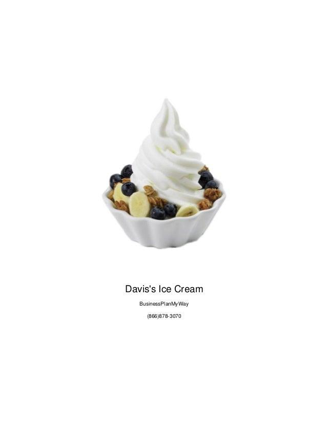 Daviss Ice CreamBusinessPlanMyWay(866)878-3070