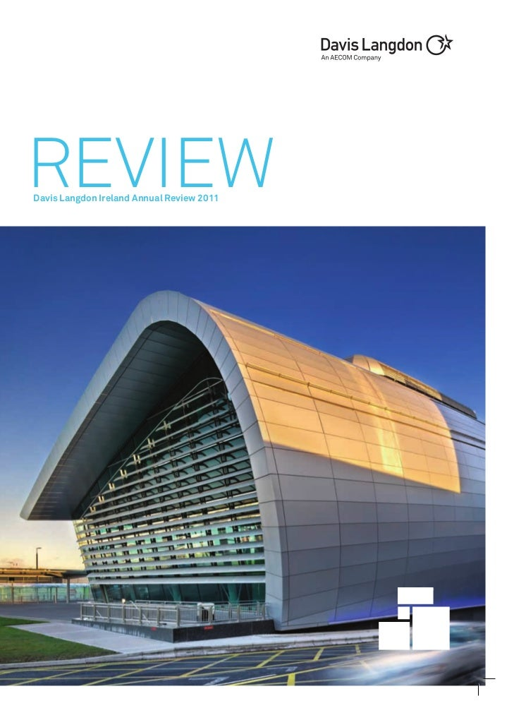 REVIEWDavis Langdon Ireland Annual Review 2011