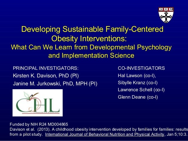 "Kirsten Davison, Ph.D. - ""Developing Sustainable Family-Centered Obesity Interventions"""