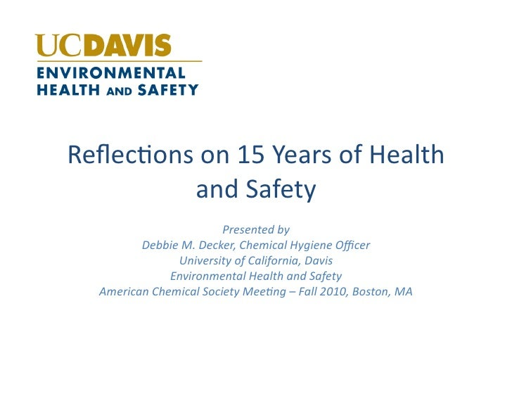 Reflec%ons  on  15  Years  of  Health             and  Safety                                   Presented ...