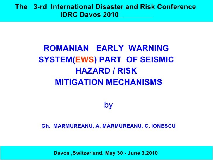 Romanian Early Warning System part of Seismic Hazard Mitigation Mechanisms