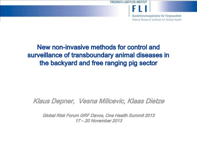 New Non-Invasive Methods To Control And Eradicate Transboundary Animal Diseases In The Back Yard And Free Ranging Pig Sector