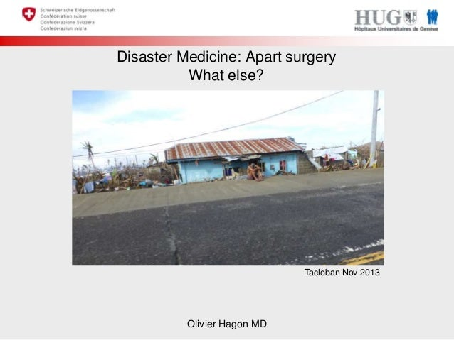 Olivier Hagon - Disaster Medicine apart from surgery: What else?
