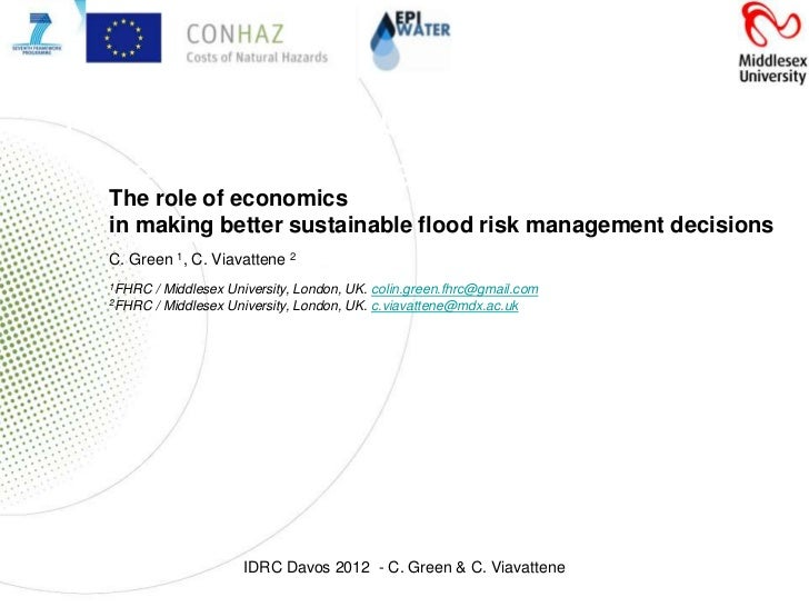 """The role of economics in making """"better""""economics  The role of              sustainable flood risk      management decisio..."""