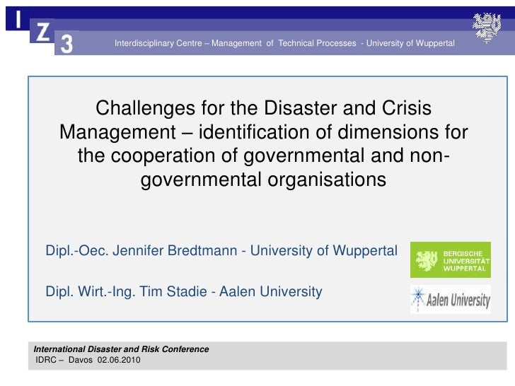 Challenges for the Disaster and Crisis Management – identification of dimensions for the cooperation of governmental and n...
