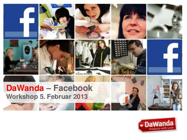 DaWanda – Facebook Workshop 5. Februar 2013