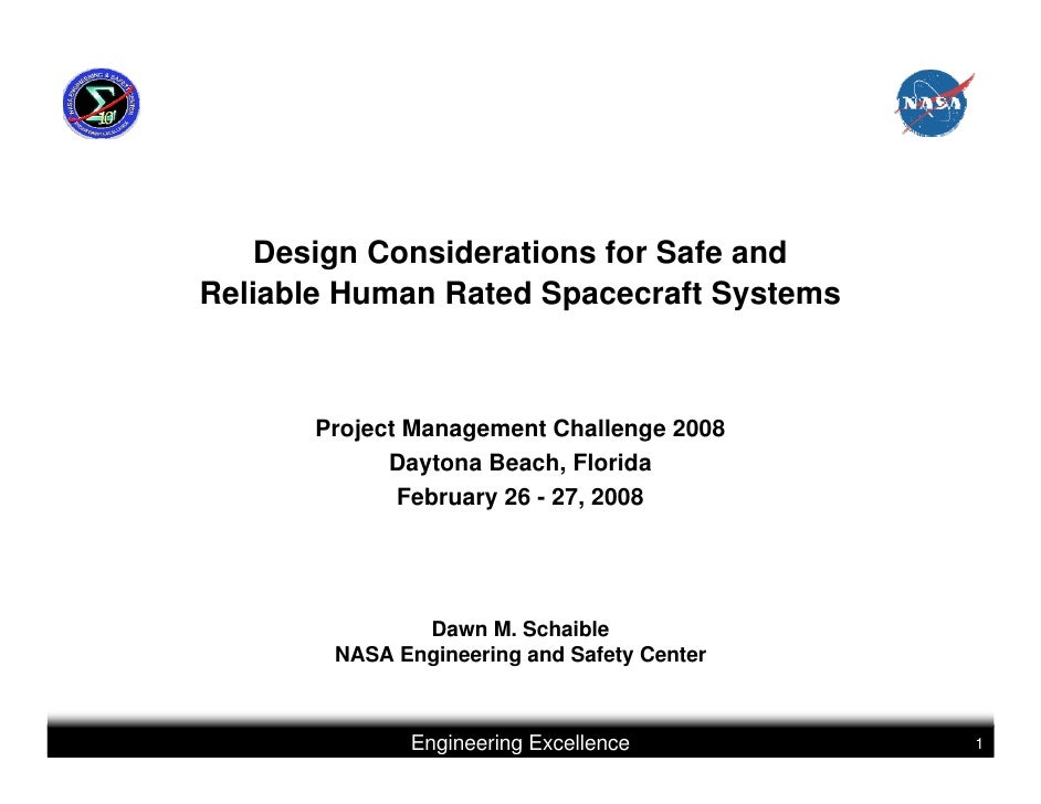 Design Considerations for Safe andReliable Human Rated Spacecraft Systems       Project Management Challenge 2008         ...
