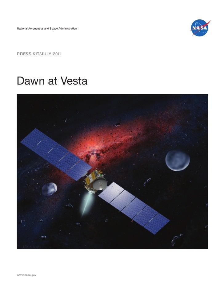 Press Kit/JULY 2011Dawn at Vesta