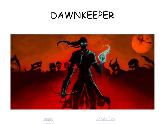 DAWNKEEPER Apple Google Play