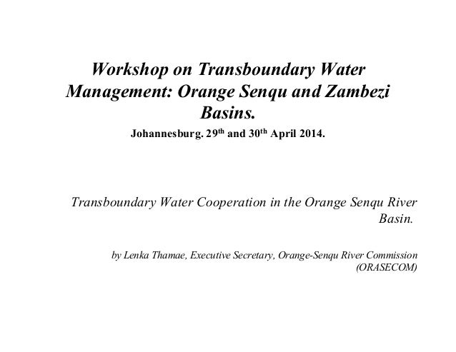 Transboundary Water Cooperation in the Orange Senqu River Basin
