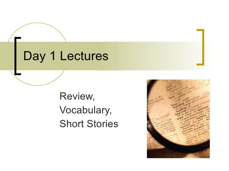 Day 1 Lectures