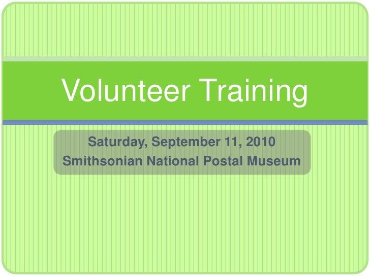 Postal Museum Volunteer Opportunities - Sept 11, 2010