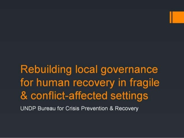 Day 1 3 bcpr rebuilding local governance for human recovery-nicolas garrigue