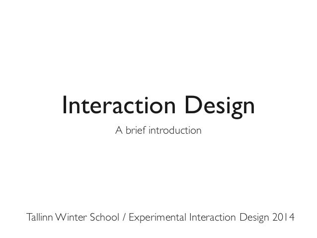 TWS 2014: Interaction Design, brief introduction