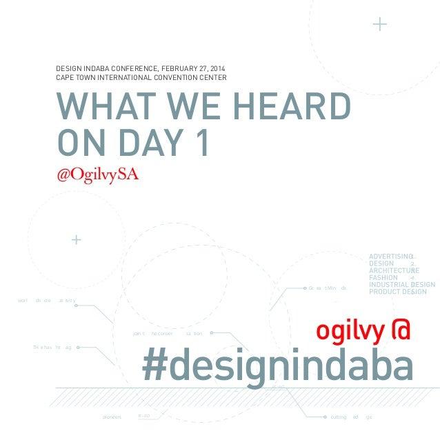 Design Indaba 2014 Day 1 Quotes from @OgilvySA #designindaba #quotes