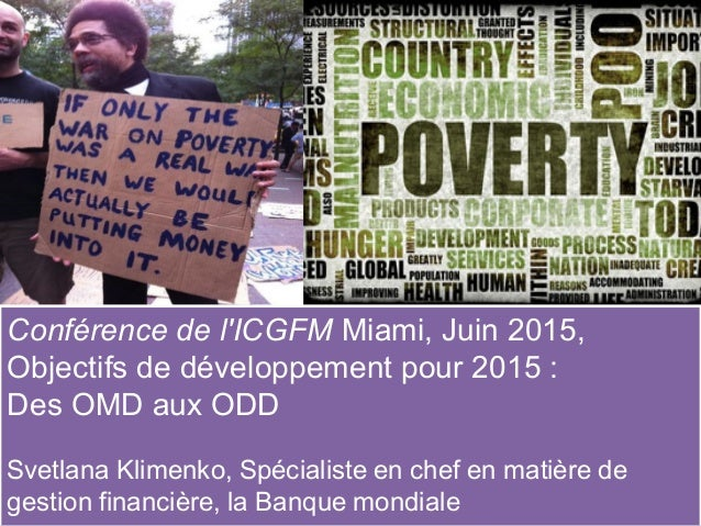 Conférence de l'ICGFM Miami, Juin 2015, Objectifs de développement pour 2015 : Des OMD aux ODD Svetlana Klimenko, Spéciali...