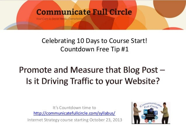 Celebrating 10 Days to Course Start! Countdown Free Tip #1  It's Countdown time to http://communicatefullcircle.com/syllab...