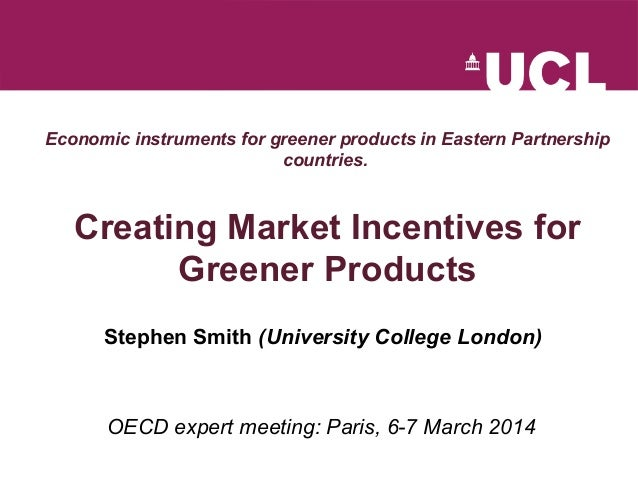 Economic instruments for greener products in Eastern Partnership countries. Creating Market Incentives for Greener Product...