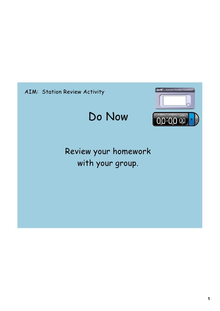 AIM: Station Review Activity                          Do Now                 Review your homework                  with yo...