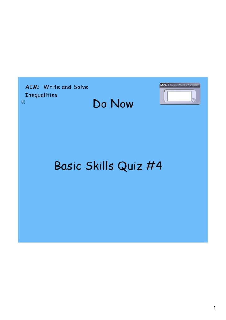 AIM: Write and Solve Inequalities                        Do Now              Basic Skills Quiz #4                         ...