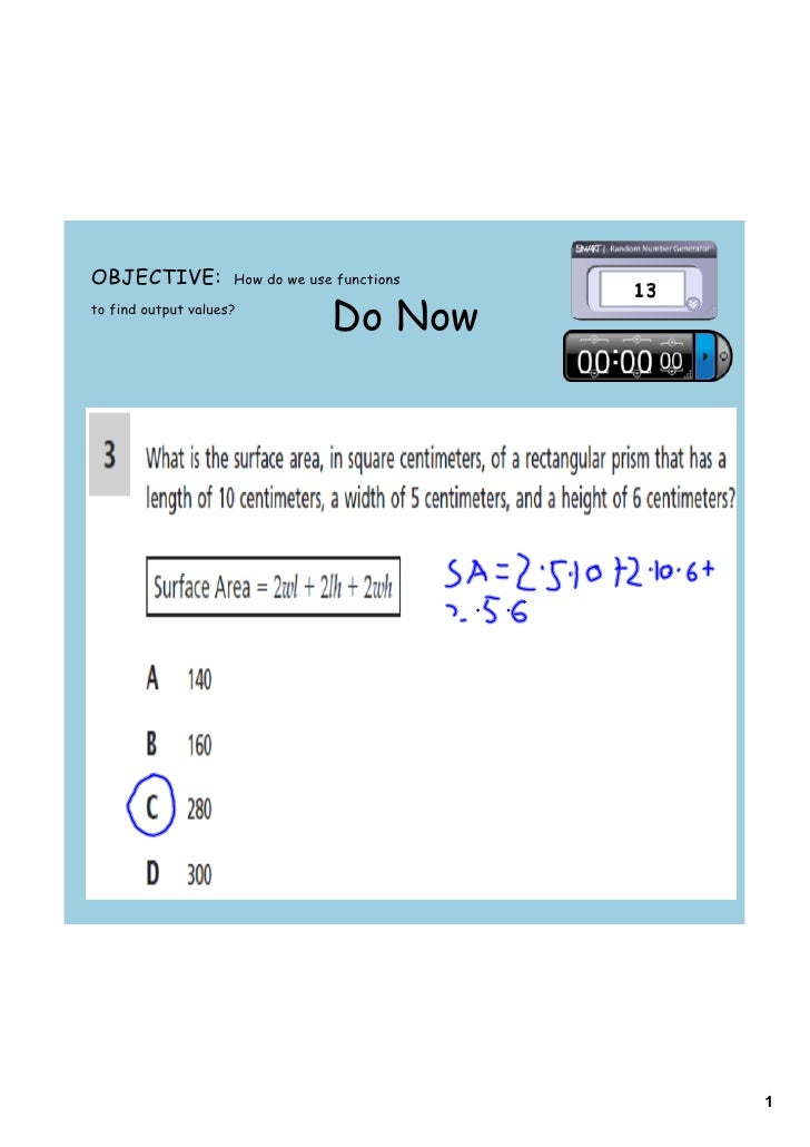 OBJECTIVE:           How do we use functions  to find output values?                                   Do Now             ...