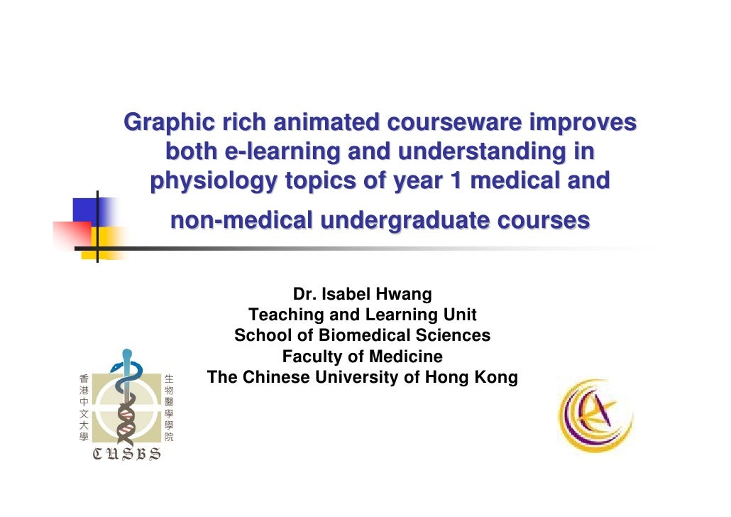 Graphic rich animated courseware improves    both e-learning and understanding in   physiology topics of year 1 medical an...