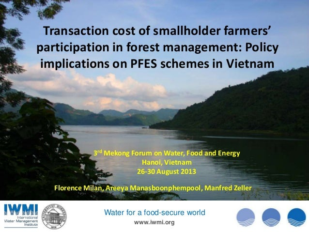 Transaction cost of smallholder farmers' participation in forest management: Policy implications on PFES schemes in Vietna...