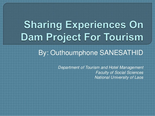 By: Outhoumphone SANESATHID Department of Tourism and Hotel Management Faculty of Social Sciences National University of L...