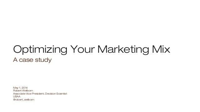 Optimize Your Marketing Mix