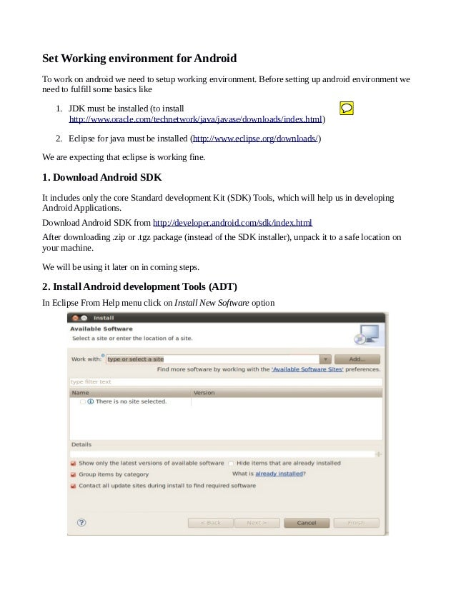 Set Working environment for AndroidTo work on android we need to setup working environment. Before setting up android envi...