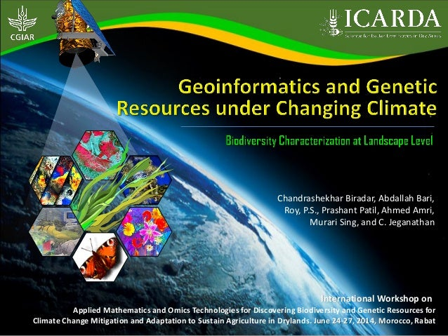 THEME – 1 Geoinformatics and Genetic Resources under Changing Climate